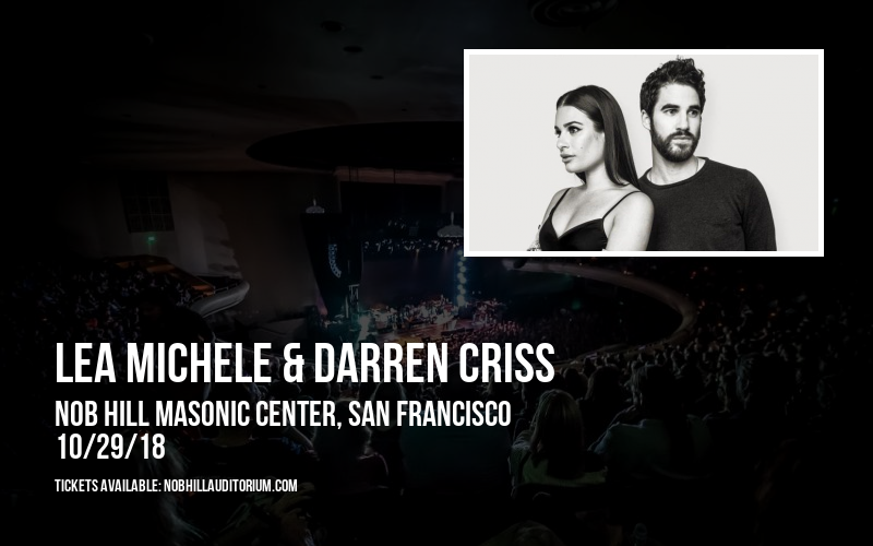 Lea Michele & Darren Criss at Nob Hill Masonic Center