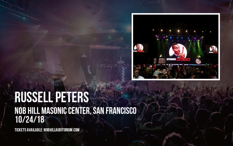 Russell Peters at Nob Hill Masonic Center