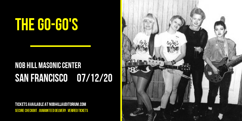 The Go-Go's [CANCELLED] at Nob Hill Masonic Center