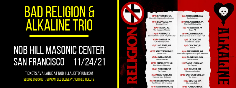 Bad Religion & Alkaline Trio at Nob Hill Masonic Center