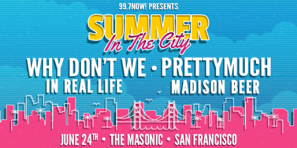 99.7 NOW's Summer In The City: Why Don't We, Prettymuch, In Real Life & Madison Beer at Nob Hill Masonic Center