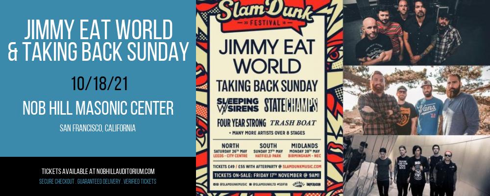 Jimmy Eat World & Taking Back Sunday at Nob Hill Masonic Center