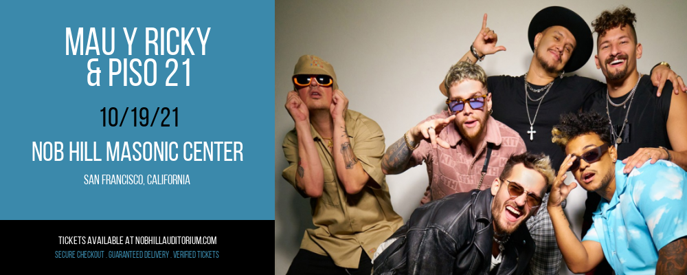Mau y Ricky & Piso 21 [CANCELLED] at Nob Hill Masonic Center